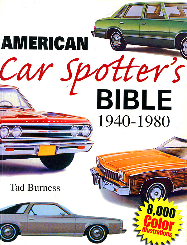 Now in its fifth printing, the American Car Spotter's Bible 1940-80 by Tad Burness is guaranteed fun browsing.