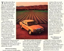 "When my father received a one-time sudden windfall in 1980, he decided it was finally time for a ""really nice"" car.  Luxury cars such as the Mercedes 240D I advised him to buy were not normally in my family's budget growing up.  I presented him with many logical arguments supported by advertisements such as this one in my attempt to sway his decision.  (Photo credit: Mercedes-Benz USA)"