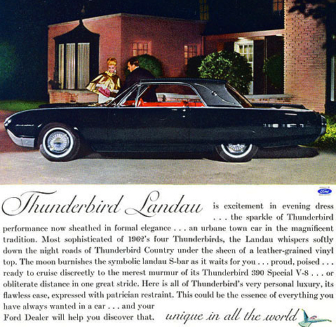 "This 1962 Ford Thunderbird advertisement introduces the ""Landau"" edition model with vinyl roof.  ."
