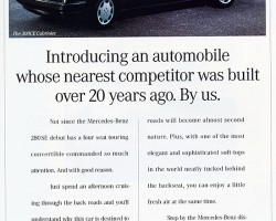 An advertisement introducing the 1993 Mercedes 300CE Cabriolet to the United States.  The car shown in the ad is actually a Euro model (notice the flush headlamps U.S. models didn't get).   Photo credit: Mercedes-Benz of North America