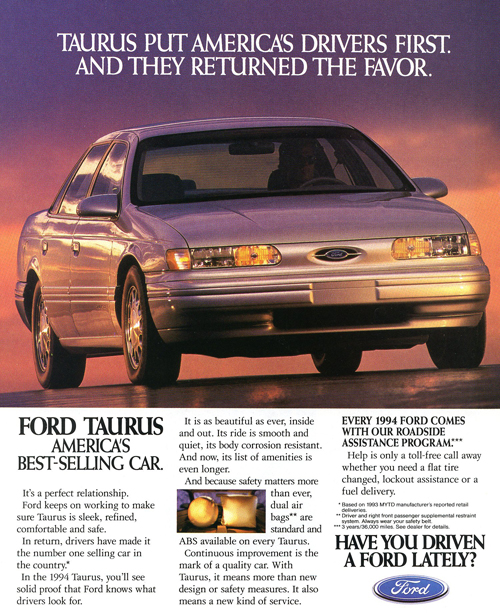 With the exception of 1991 when the Honda Accord won the sales race, Ford's own Taurus was the best seller from 1989 through 1996.  This 1994 ad makes potential buyers well aware of its top selling status.  1996 marks the last year the Taurus, and any American cars, have reached the number-one spot.   (Photo credit: Ford Motor Company)