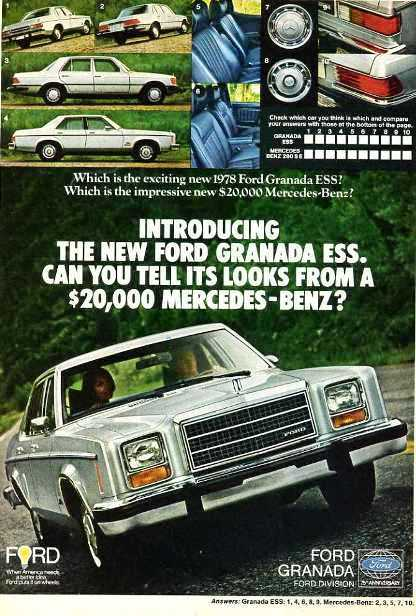 "This ad introduces the 1978 Granada ESS edition (short for ""European Sport Sedan"").  Ford emulates the wardrobe of the cool kid in school with very little shame at all here.  1978-1980 Granadas featured a redesigned front end with square headlamps.  (Photo credit: Ford Motor Company)"