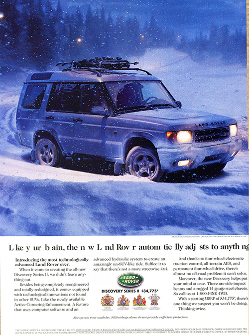 A 1999 Discovery ad highlighting how its full time 4-wheel-drive system and Electronic Stability Control work together to fill any gaps in traction.  (Photo credit: Land Rover USA)