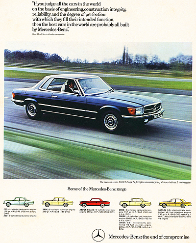 The Mercedes 350SLC was also introduced for 1972 in the United States and abroad, as this U.K. advertisement shows. The SL's wheelbase was stretched to accomodate a rear seat in hardtop coupe form only. Note the flush aero headlights.
