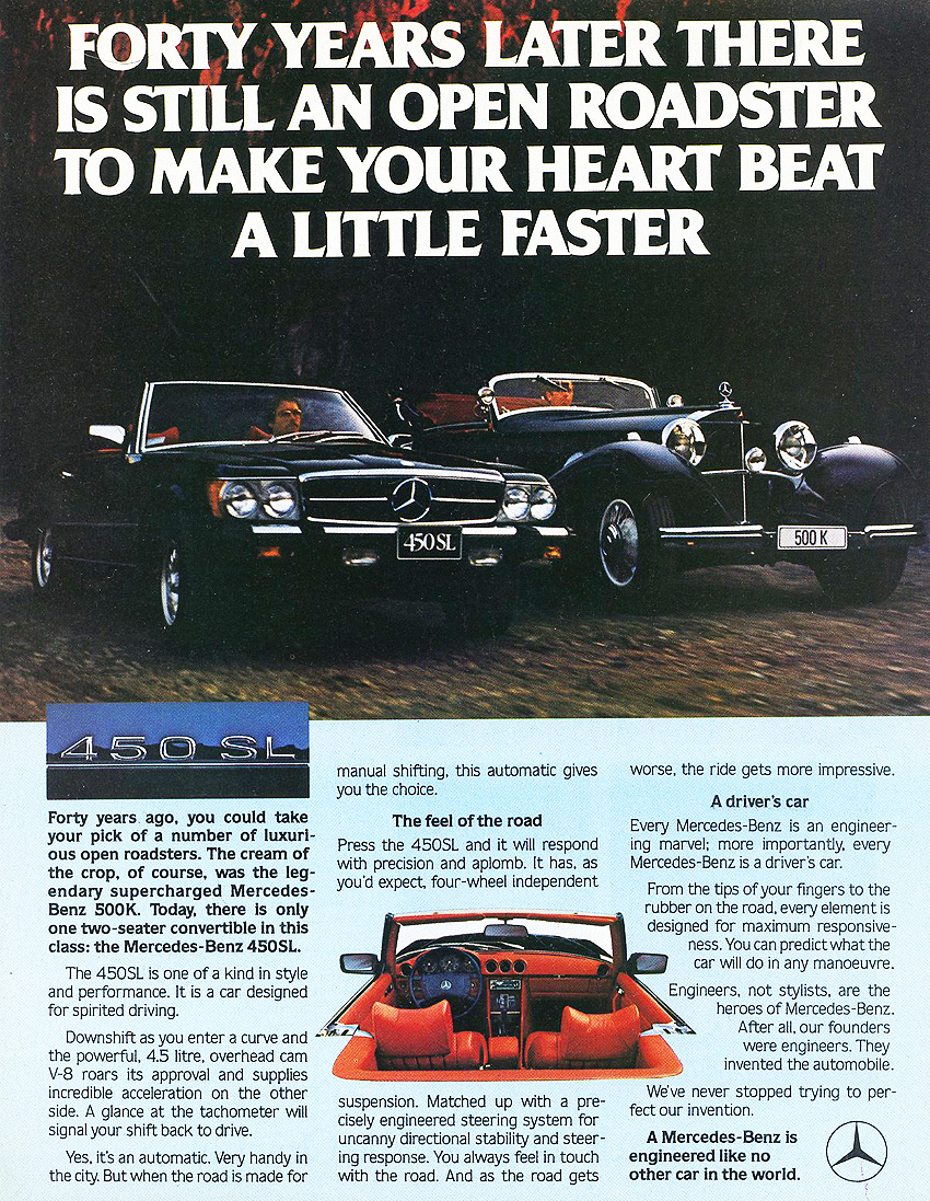 This 1979 450SL advertisement emphasized the 107s future destiny as a classic.  Although the desire to own a 450SL often appealed to the emotions, copywriters also sought to appeal to the rational side of potential buyers.