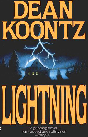 In Dean Koontz's book Lightning, ....