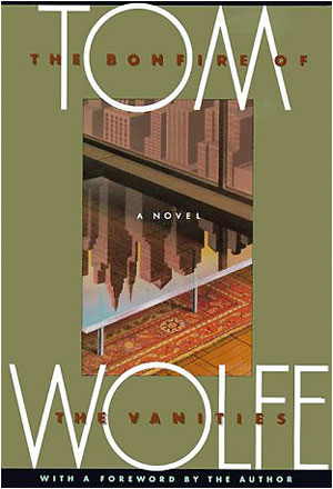 Tom Wolfe Bonfire of the Vanities small